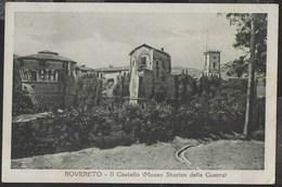 ROVERETO - IL CASTELLO - FORMATO PICCOLO - VIAGGIATA 1927 - Castelli