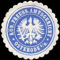 Osterode / Harz: Königlich Preussisches Amtsgericht - Osterode Am Harz Siegelmarke - Cinderellas