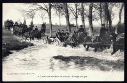 CP 2- CPA ANCIENNE- MILITARIA- ARTILLERIE MONTÉE ET LES OBSTACLES- PASSAGE D'UN GUÉ- TRES GROS PLAN - Guerre 1914-18