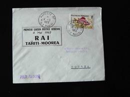 PREMIERE LIAISON POSTALE AERIENNE R A I   TAHITI - MOOREA  -  1963  - - Postmark Collection (Covers)