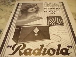 ANCIENNE PUBLICITE LE SFER 30 ET RADIOLAVOX  RADIOLA  1929 - Plakate & Poster
