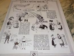 ANCIENNE PUBLICITE CAFE BRESIL A PARIS  1929 - Afiches