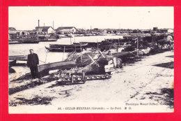 F-33-Gujan Mestras-06A83  Le Port, Cpa BE - Gujan-Mestras