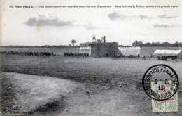 MARRAKECH- 478-  Le Sultan Sous La Tente Assiste à La Grande Revue. 1913. - Marrakech