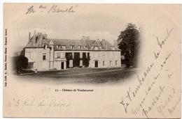 Vaudancourt : Le Château (Editeur A. Bardel, Gisors, N°37) - Frankreich