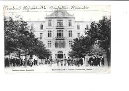 MONTPELLIER. - Ancien Couvent Des Jésuites. (Hôpital Militaire, Légion Étrangère) - Montpellier