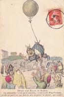 CPI De CHAGNY (1909) ILLUSTRATEUR ILLUSTRATION Caricature Humour Départ D'un Ballon En Algérie Mme Fortunie Dans Les Air - Chagny