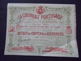 PORTUGAL-BELGIQUE - LA COLONIALE PORTUGAISE - ACTION DE CAPITAL DE 100 FRS , ANVERS 1899 - BELLE ILLUSTRATION - Actions & Titres