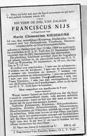 Doodsprentje Nijs Franciscus Echtg Kiesekoms Maria °1884 Bekkevoort +1947 OLV Tielt Oudstrijder 14-18 Vuurkruis - Obituary Notices