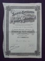 HAUTE LOIRE - STE D'EXPLOITATION DES MINES DE MARMEISSAT - ACTION DE 100 FRS - PARIS 1913 ' DECO - Actions & Titres