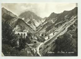 CARRARA - LE CAVE DI MARMO - VIAGGIATA FG - Carrara
