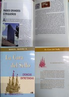 J) 1999 CHILE, BOOK, THE FACE OF THE SEAL, CHRONICLES ENTRETENIDAS, BOAT, BY MANUEL MARIÑO R, COLOR FULL, VERSION IN SPA - Chile