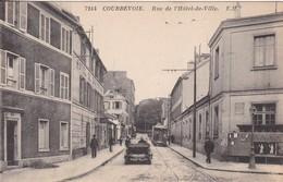 92 / COURBEVOIE /  RUE DE L HOTEL DE VILLE / VOITURE ET TRAMWAY - Courbevoie