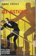 Les Justiciers Par Mark Cross - Police-secours-colletion, 1940 - Livres, BD, Revues