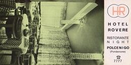 HOTEL ROVERE INAUGURAZIONE RISTORANTE NIGHT POLCENIGO 1970 BIGLIETTO PRESENTAZIONE - Publicidad