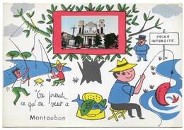 "Montauban "" On Prend Ce Qu' On Veut à Montauban "" - Montauban"