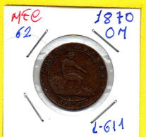 MEC 62 / - Republica Espanhola  - / 5 Centimes 1870 OM / Barcelona /- L-611 - Autres