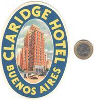 ETIQUETA DE HOTEL  -  CLARIDGE HOTEL  -BUENOS AIRES  -ARGENTINA - Etiquetas De Hotel