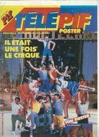 Télé Pif Poster N°856 Il était Une Fois Le Cirque - Poster Les Rita Mitsouko De 1985 - Fernsehen