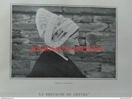 1903 LA BRETAGNE DU CENTRE - LES MONTAGNES NOIRES - CHATEAULIN - SPÉZET - CHATEAUNEUF DU FAOU - PLEYBEN - GOURIN - Livres, BD, Revues