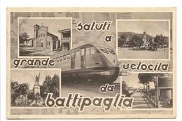 SALUTI A GRANDE VELOCITA' DA BATTIPAGLIA - Battipaglia