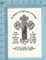 Religion, Relique - Exorcisme, Croix Ou Bref De S. Antoine, A Touché à La Vraie Croix Et à La Relique De S. Antoine - Religion & Esotérisme