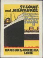 Hamburg: Hamburg-Amerika Linie - St. Louis Und Milwaukee Reklamemarke - Cinderellas