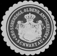 Schwartau: Gr. Oldenb. Amtsgericht Schwartau Siegelmarke - Cinderellas