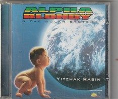 Cd  ALPHA BLONDY And Solar System YITZHAK RABIN   Etat: TTB Port 110 GR - Reggae