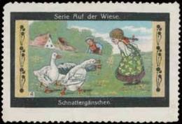 Schnattergänschen - Kinder Beim Gänse Hüten Reklamemarke - Vignetten (Erinnophilie)