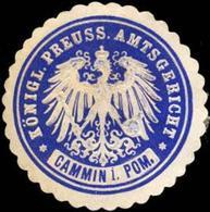 Kammin/Pommern: K. Pr. Amtsgericht - Cammin In Pommern Siegelmarke - Cinderellas