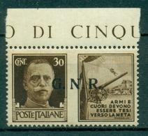 V7679 ITALIA 1944 RSI, GNR Propaganda Di Guerra 30 C. Tir. BS II T., MNH** Ottime Condizioni - 4. 1944-45 Repubblica Sociale
