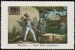 Schlacht Von Waterloo - Halt! Nicht Passieren! Napoleon Reklamemarke - Cinderellas