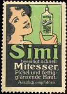 Berlin: Simi Beseitigt Schnell Mitesser, Pickel Und Fettig-glänzende Haut Reklamemarke - Cinderellas