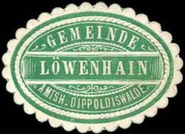 Löwenhain: Gemeinde Löwenhain - Amtshauptmannschaft Dippoldiswalde Siegelmarke - Cinderellas