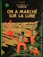 Hergé - TINTIN - On A Marché Sur La LUNE  - ( 1973 - 17 B 42 ) . - Tintin