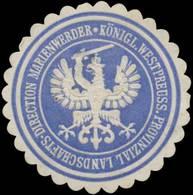 Marienwerder: K. Westpreuss. Provinzial Landschafts-Direction Marienwerder/Westpreußen Siegelmarke - Erinnofilie