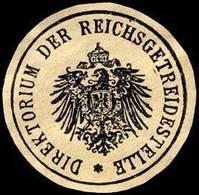 Berlin: Direktorium Der Reichsgetreidestelle Siegelmarke - Cinderellas