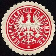 Bromberg/Pommern: Gewerbe - Gericht Zu Bromberg Siegelmarke - Erinnophilie