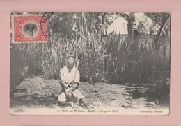 Haiti Port-au-Prince Un Grand Chef Exp. 12.1913 Collection R Villmenay - Haiti