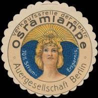 Berlin: Verkaufstelle Der Elektrischen Osramlampe Reklamemarke - Erinnophilie
