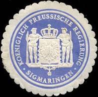 Sigmaringen: K.Pr. Regierung Sigmaringen Siegelmarke - Erinofilia
