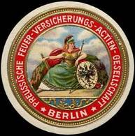Berlin: Preussische Feuer-Versicherungs-Actien-Gesellschaft Berlin Siegelmarke - Erinnofilie