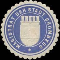 Bromberg/Pommern: Magistrat Der Stadt Bromberg Siegelmarke - Erinnophilie