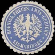 Sigmaringen: K.Pr. Amtsgericht Sigmaringen Siegelmarke - Erinofilia