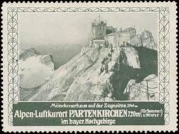 Garmisch-Partenkirchen: Münchener Haus Auf Der Zugspitze Reklamemarke - Cinderellas