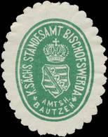 Bischofswerda: K.S. Standesamt Bischofswerda Amtsh. Bautzen Siegelmarke - Cinderellas