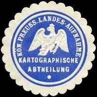 K.Pr. Landes - Aufnahme - Kartographische Abtheilung Siegelmarke - Erinnophilie