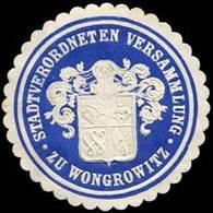 Wongrowitz: Stadtverordneten Versammlung Zu Wongrowitz Siegelmarke - Erinnofilie