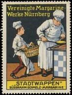 Nürnberg: Stadtwappen Margarine Für Den Koch Reklamemarke - Cinderellas